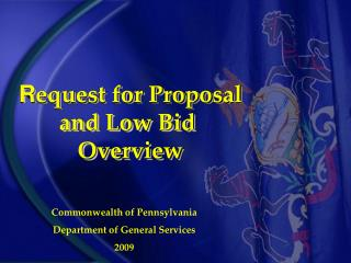 Request for Proposal and Low Bid  Overview