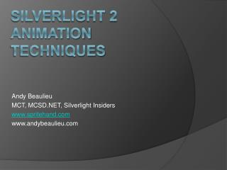Silverlight 2 animation techniques