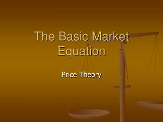 The Basic Market Equation