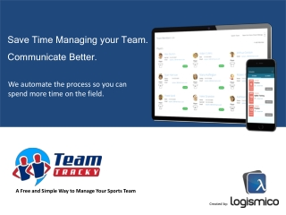 Save Time Managing your Team. Communicate Better.