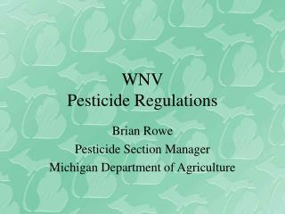 WNV Pesticide Regulations