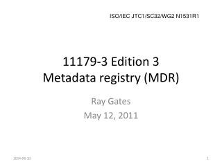 11179-3 Edition 3 Metadata registry (MDR)