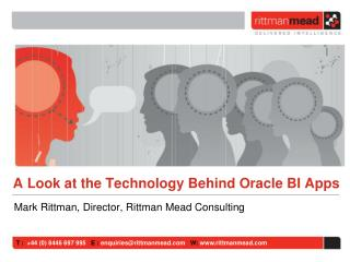 A Look at the Technology Behind Oracle BI Apps
