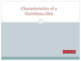 Characteristics of a Nutritious Diet