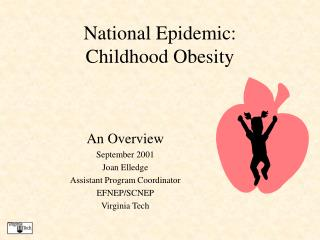 National Epidemic:  Childhood Obesity