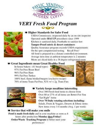 VERY Fresh Food Program