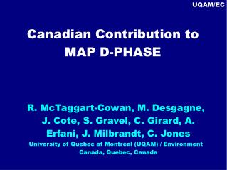 Canadian Contribution to MAP D-PHASE
