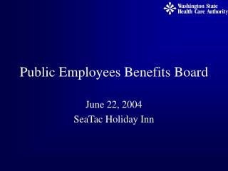 Public Employees Benefits Board