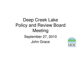 Deep Creek Lake  Policy and Review Board Meeting
