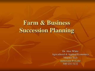 Farm & Business  Succession Planning