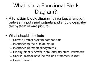What is in a Functional Block Diagram?