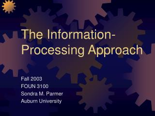 The Information-Processing Approach