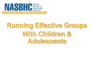 Running Effective Groups With Children  Adolescents