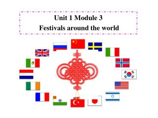 Unit 1 Module 3 Festivals around the world