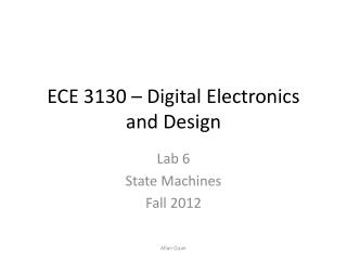 ECE 3130   Digital Electronics and Design