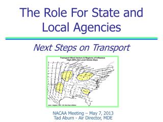 The Role For State and Local Agencies