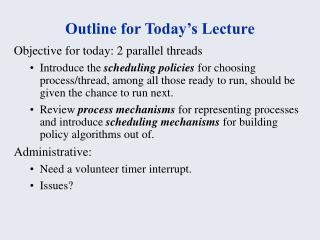 Outline for Today s Lecture
