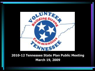 2010-12 Tennessee State Plan Public Meeting March 19, 2009