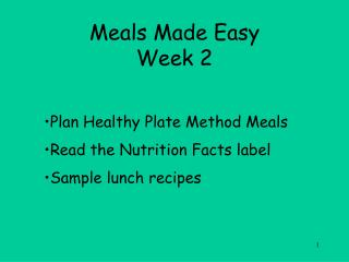 Meals Made Easy Week 2