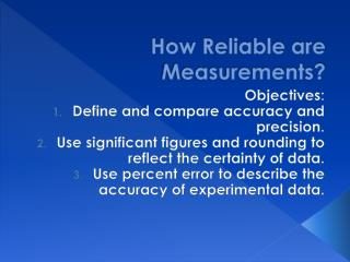How Reliable are Measurements?