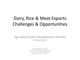 Dairy, Rice & Meat Exports Challenges & Opportunities
