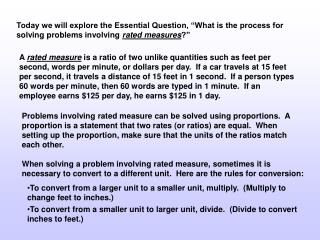 """Today we will explore the Essential Question, """"What is the process for solving problems involving rated measures ?"""""""