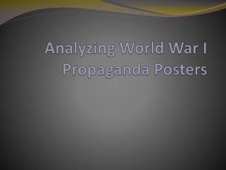 Analyzing World War I Propaganda Posters