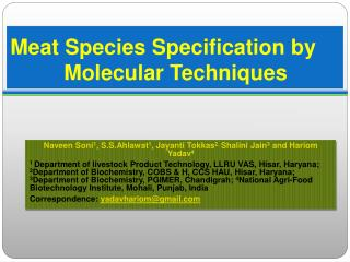 Meat Species Specification by           Molecular Techniques
