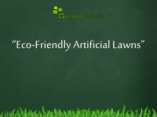Eco-Friendly Artificial Lawns