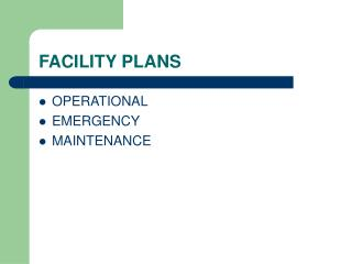 FACILITY PLANS