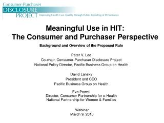 Meaningful Use in HIT:   The Consumer and Purchaser Perspective