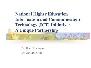 National Higher Education Information and Communication Technology ICT Initiative: