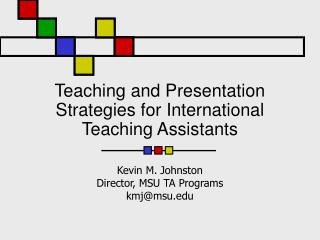 Teaching and Presentation Strategies for International Teaching Assistants