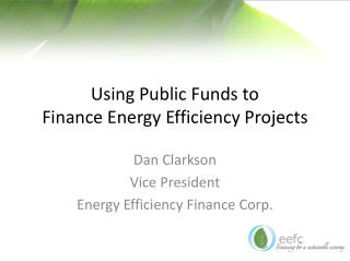 Using Public Funds to Finance Energy Efficiency Projects