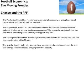 Football Economics: The Moving Frontier Change and the PPF