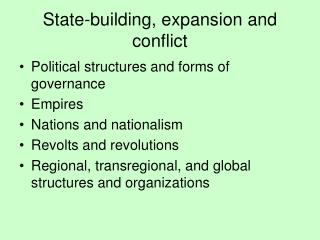 State-building, expansion and conflict
