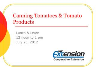 Canning Tomatoes & Tomato Products