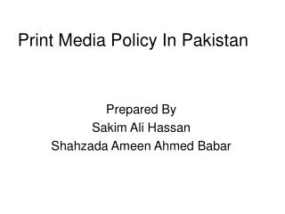 Print Media Policy In Pakistan