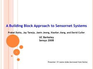 A Building Block Approach to Sensornet Systems