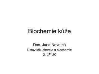 Biochemie kůže