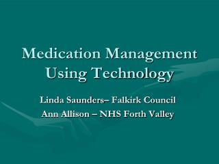 Medication Management Using Technology