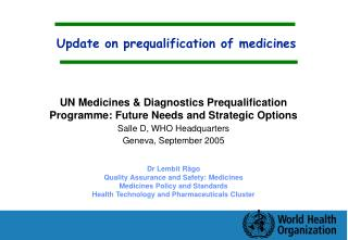 Update on prequalification of medicines