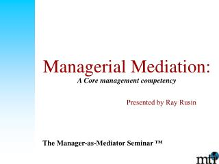 Managerial Mediation: A Core management competency