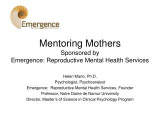 Mentoring Mothers Sponsored by Emergence: Reproductive Mental Health Services