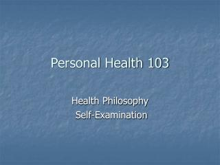 Personal Health 103