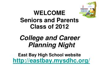 WELCOME  Seniors and Parents