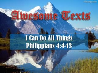 I Can Do All Things Philippians 4:4-13