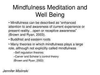 Mindfulness Meditation and Well Being