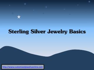 sterling silver jewelry basics