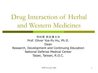 Drug Interaction of Herbal and Western Medicines